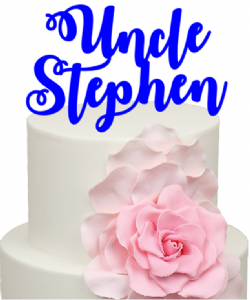 Uncle Personalised Name Cake Acrylic Topper